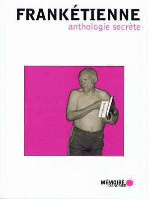 cover image of Anthologie secrète