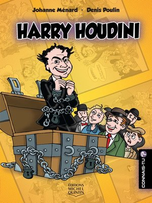 cover image of Connais-tu?--En couleurs 17--Harry Houdini