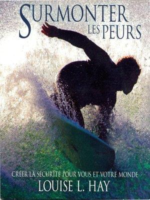 cover image of Surmonter les peurs