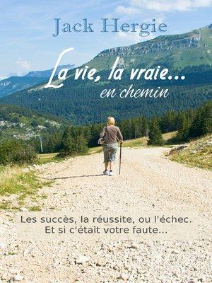 cover image of LA VIE, LA VRAIE