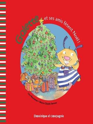 cover image of Galette et ses amis fêtent Noël !