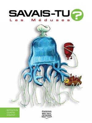 cover image of Savais-tu?--En couleurs 23--Les Méduses
