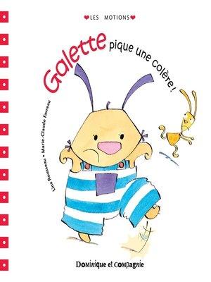 cover image of Galette pique une colère !