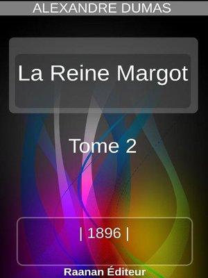 cover image of La Reine Margot 2