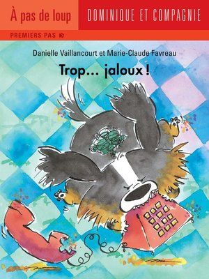 cover image of Trop... jaloux !