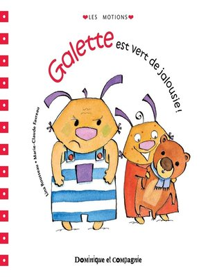 cover image of Galette est vert de jalousie !