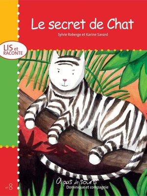 cover image of Le secret de Chat