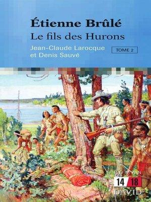cover image of Le fils des Hurons