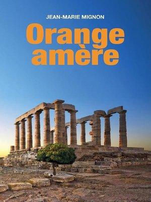 cover image of Orange amère