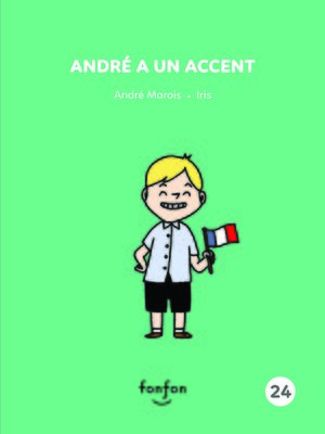 cover image of André a un accent