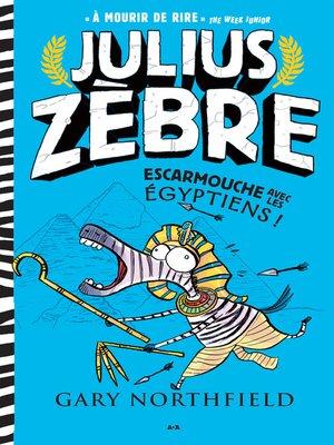 cover image of Julius Zèbre escarmouche avec les Égyptiens