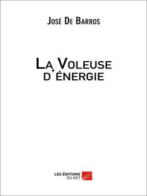 cover image of La Voleuse d'énergie