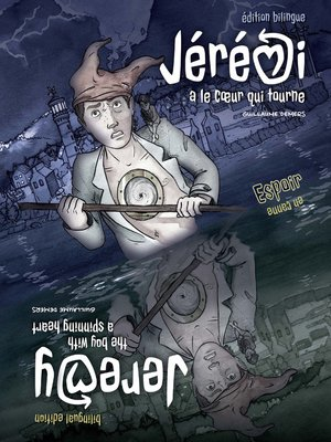 cover image of Jérémi a le coeur qui tourne / Jeremy--The boy with a spinning heart