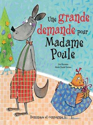cover image of Une grande demande pour Madame Poule