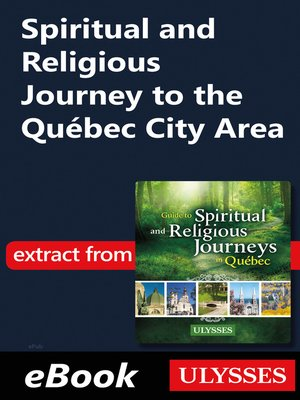 cover image of Spiritual and Religious Journey to the Québec City Area