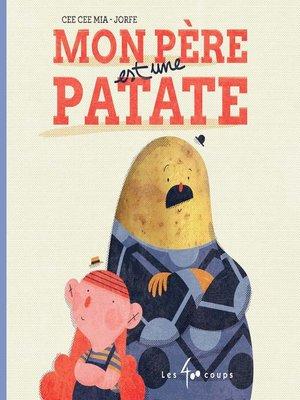 cover image of Mon père est une patate