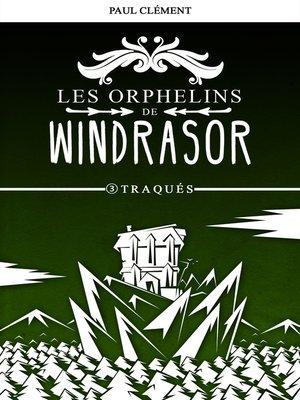 cover image of Traqués (Les Orphelins de Windrasor épisode 3)