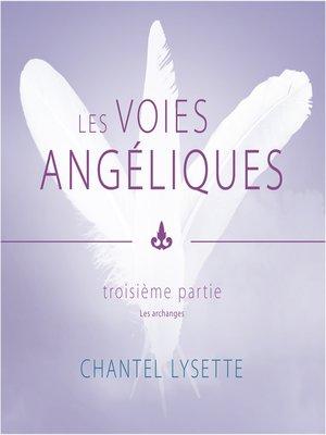 cover image of Les voies angéliques--Troisième partie