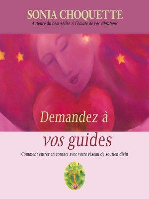 cover image of Demandez à vos guides