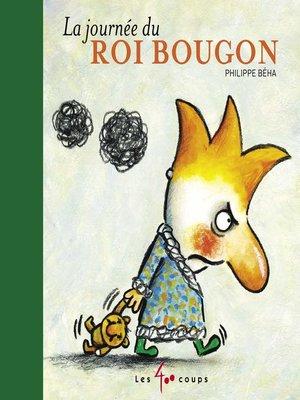 cover image of Journée du roi Bougon (La)