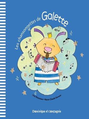 cover image of Les chansonnettes de Galette
