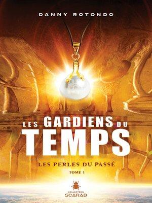 cover image of Les perles du passé
