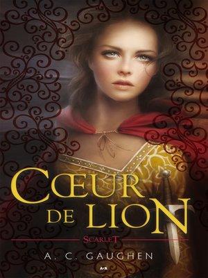 cover image of Cœur de lion