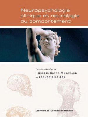 cover image of Neuropsychologie clinique et neurologie du comportement