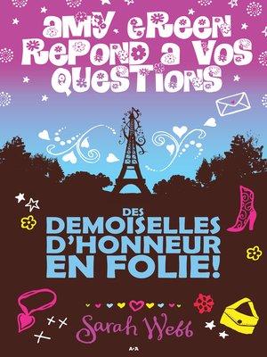 cover image of Des demoiselles d'honneur en folie
