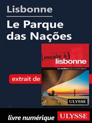 cover image of Lisbonne--Le Parque das Nações