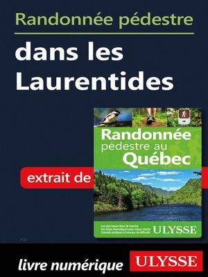 cover image of Randonnée pédestre dans les Laurentides