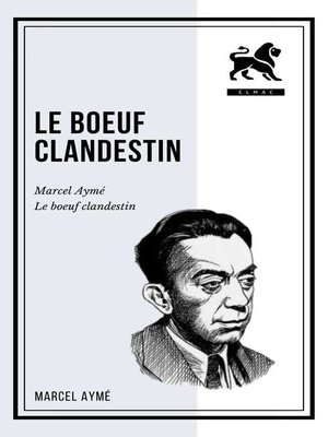 cover image of Le boeuf clandestin