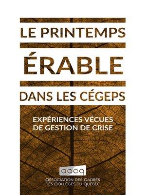 cover image of Le printemps érable dans les cégeps