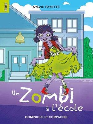 cover image of Un zombi à l'école