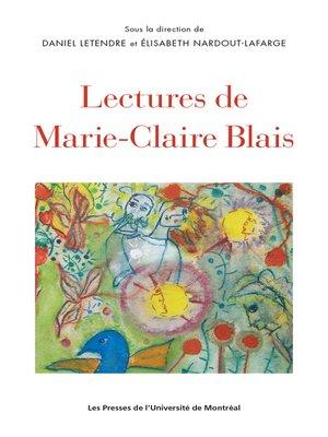 cover image of Lectures de Marie-Claire Blais