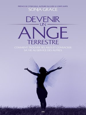 cover image of Devenir un ange terrestre