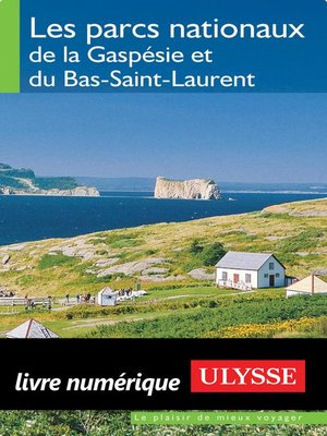 cover image of Les parcs nationaux de la Gaspésie/Bas-Saint-Laurent