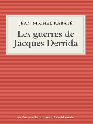 cover image of Les guerres de Jacques Derrida
