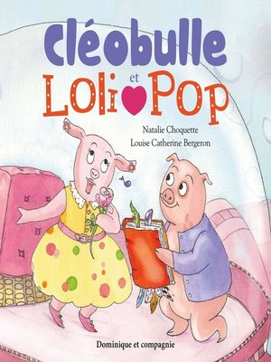 cover image of Cléobulle et Loli Pop