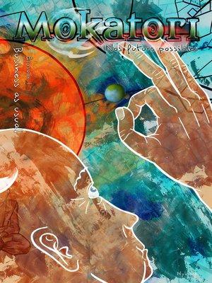 cover image of MOKATORI--ÉP. 1--BUSINESS AS USUAL