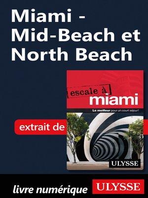 cover image of Miami--Mid-Beach et North Beach