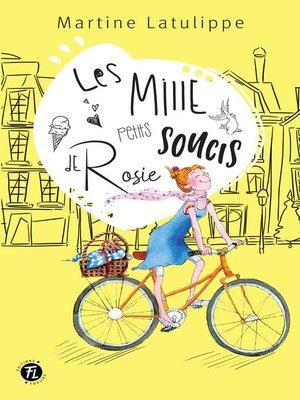 cover image of Les mille petits soucis de Rosie