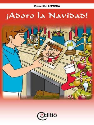 cover image of ¡Adoro la Navidad!