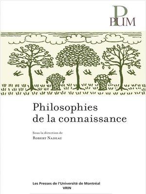 cover image of Philosophie de la connaissance