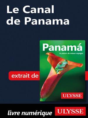 cover image of Le Canal de Panama