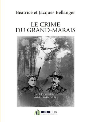 cover image of LE CRIME DU GRAND-MARAIS