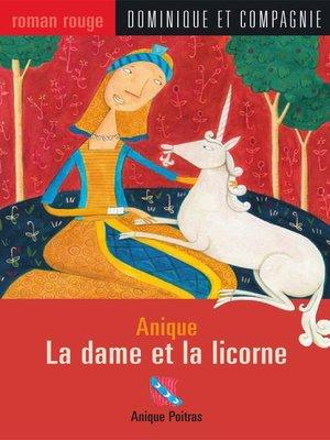 cover image of La dame et la licorne