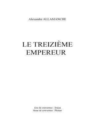 cover image of Le Treizième Empereur