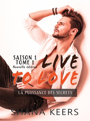 cover image of LIVE TO LOVE--Saison 1--Tome 1 (Nouvelle édition)