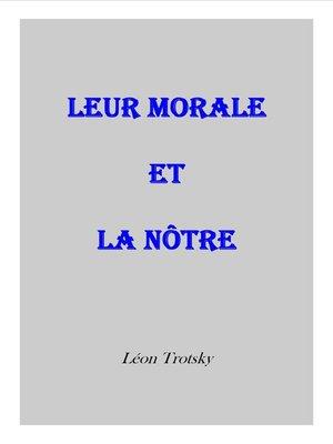 cover image of Leur morale et la nôtre
